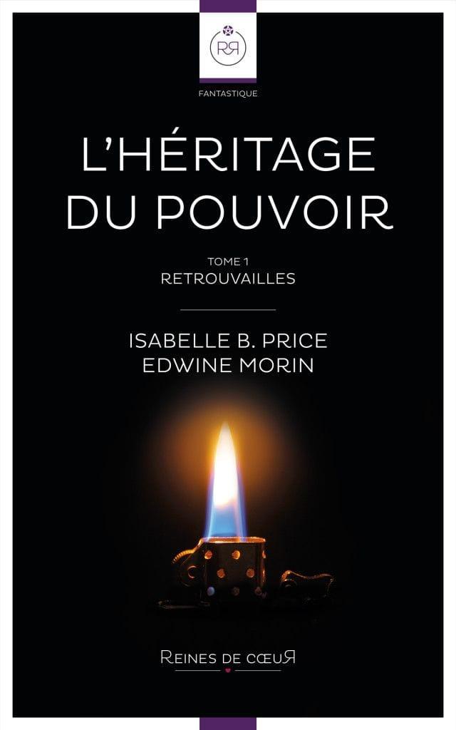 l'Héritage du Pouvoir - Isabelle B. Price et Edwine Morin