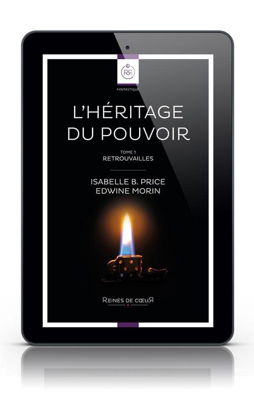 L heritage du Pouvoir isabelle b price edwine morin tablette