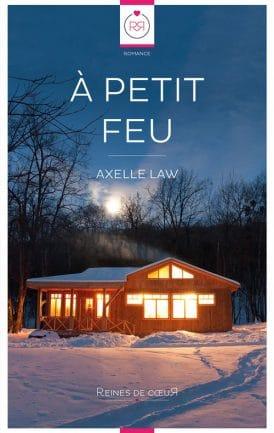 A Petit Feu - Axelle Law