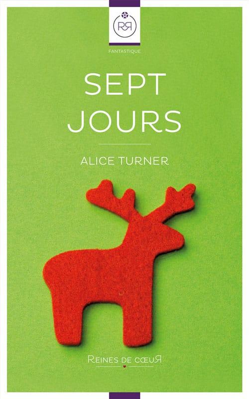 Sept Jours - Alice Turner