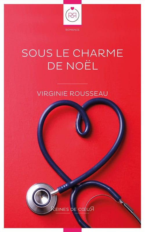 Sous le Charme de Noël - Virginie Rousseau
