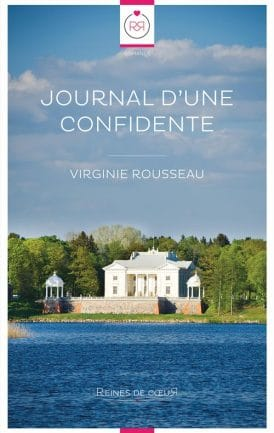 Journal d'une Confidente - Virginie Rousseau