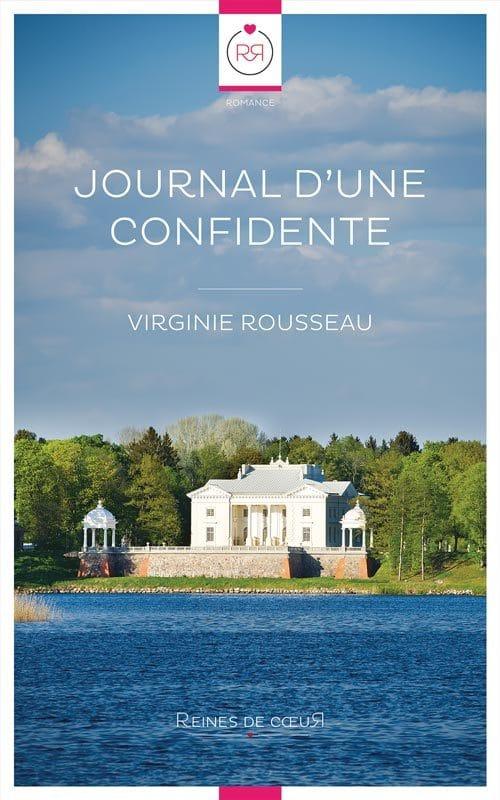 Journal d'une Confidente - Virginie Rousseau