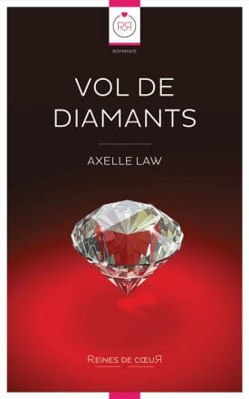 Vol de Diamants - Axelle Law