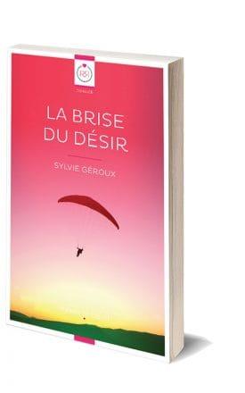 La Brise du Désir de Sylvie Géroux - Format Papier