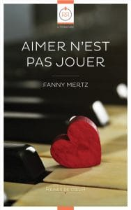 Aimer n'est pas jouer de Fanny Mertz