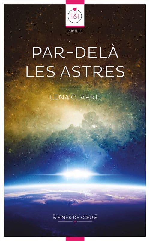 Par-delà les Astres roman lesbien de Lena Clarke