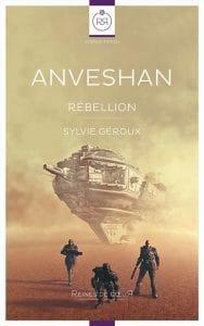 Anveshan rebellion de Sylvie Geroux