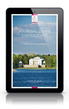 Journal d'une confidente Virginie Rousseau Tablette