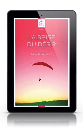 La Brise du Desir Sylvie Geroux Tablette
