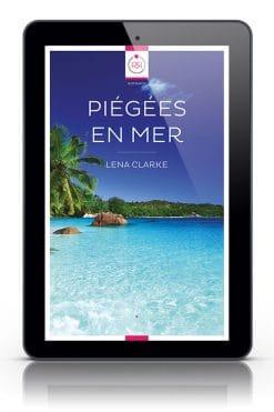 Piegees en mer Lena Clarke Tablette