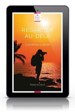 Regarder au-dela Clemence Alberie Tablette