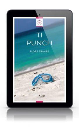Ti Punch Flore Tinaire Tablette
