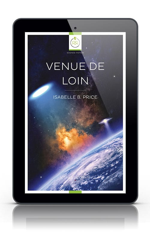 Romance de Science Fiction Lesbienne - Venue de Loin Isabelle B Price Tablette
