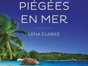Piégées en Mer Lena Clarke