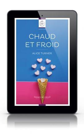 Chaud et Froid d'Alice Turner - Version Tablette