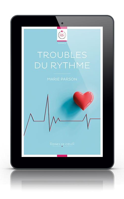 histoire medicale lesbienne - Troubles du Rythme de Marie Parson version tablette