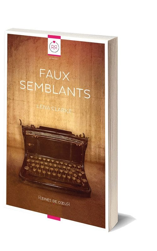 Faux Semblants de Lena Clarke (version 3D)