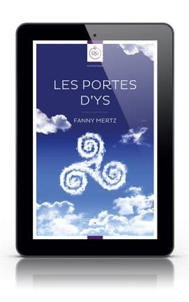 Les Portes d'Ys de Fanny Metz - Version Tablette