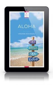 Aloha nouvelle de Virginie Rousseau