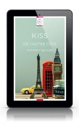 Kiss de l'autre cote de Romane F Boulier