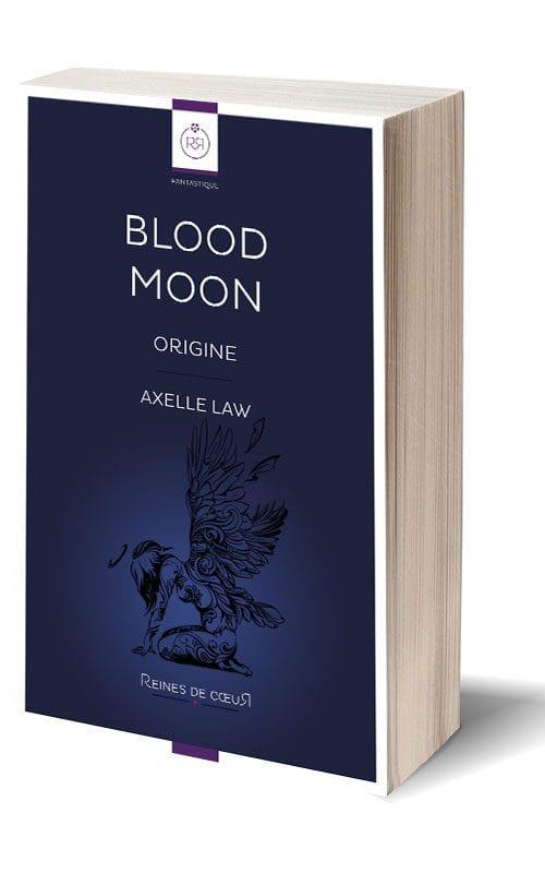 Blood Moon Origine - Axelle Law - Livre Papier
