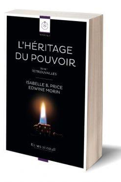 L'héritage du Pouvoir - Edwine Morin & Isabelle B. Price - Format Papier