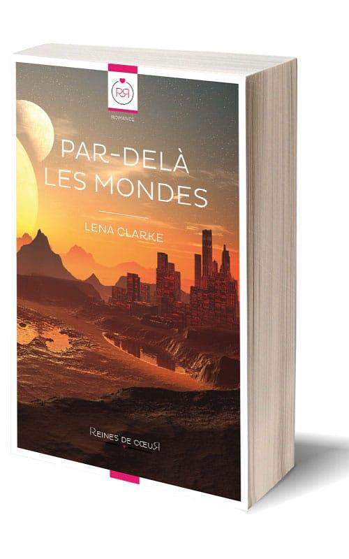 Par-delà les mondes de Lena Clarke - Format Papier