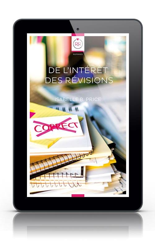 De l'intérêt des révisions - Isabelle B. Price - Version Tablette