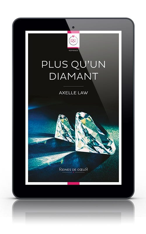 Plus qu'un diamant d'Axelle Law - Version tablette