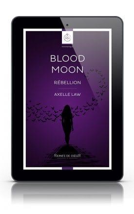 Blood Moon Rébellion - Axelle Law - Version Tablette