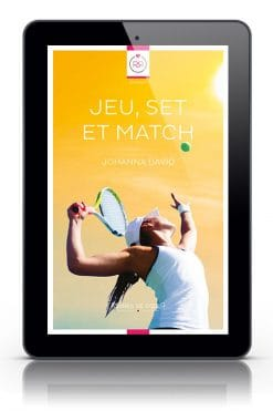 Jeu, set et match de Johanna David - Version Tablette