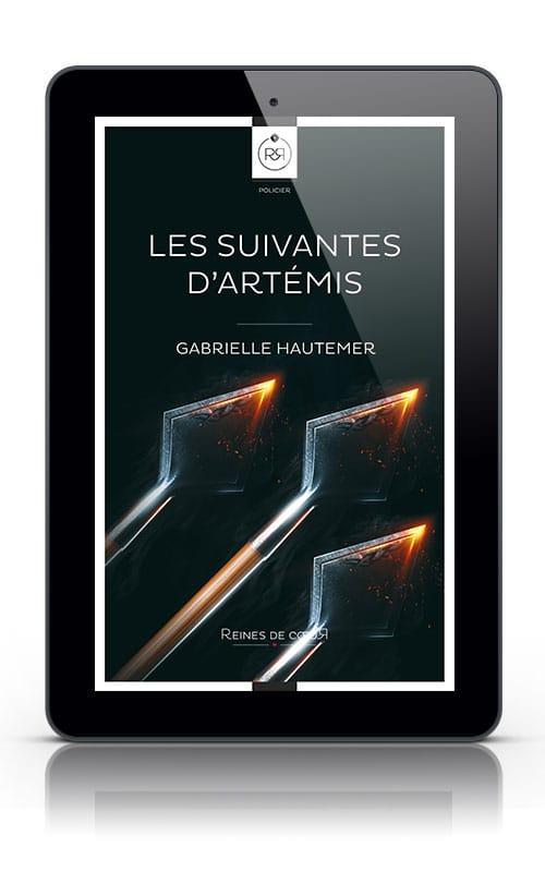 Les Suivantes d'Artémis de Gabrielle Hautemer
