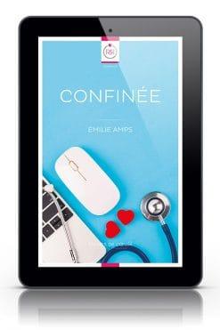 Confinée d'Emilie Amps - Romance médicale lesbienne gratuite - Format tablette