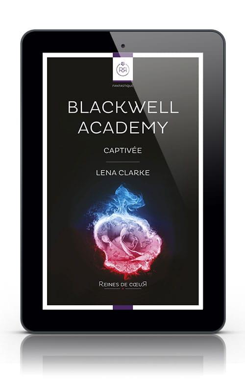 Blackwell Academy - Captivée de Lena Clarke