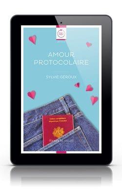 Amour Protocolaire - Sylvie Géroux
