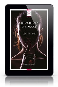 Murmures du Passé Lena Clarke - Version Tablette