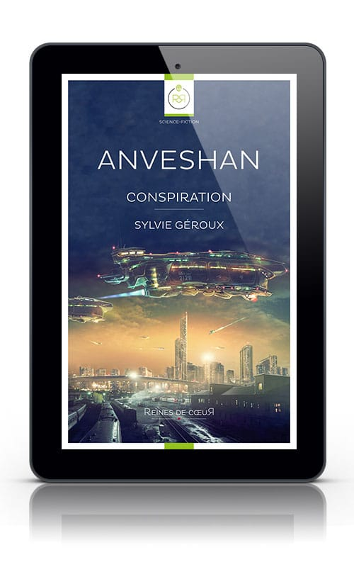 Anveshan Conspiration Tome 2 Sylvie Géroux
