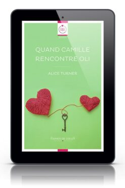 Quand Camille Rencontre Oli - Ebook Lesbien d'Alice Turner