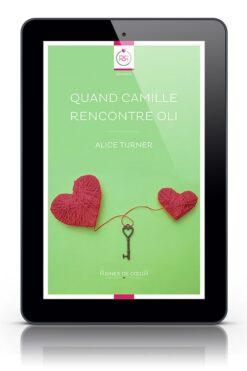 Quand Camille Rencontre Oli - Ebook Lesbien d'Alice Turner
