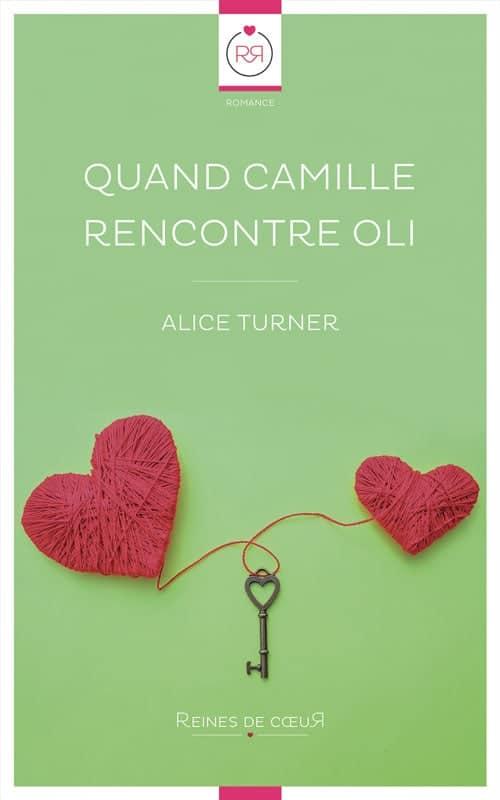 Quand Camille Rencontre Oli Interview d'Alice Turner
