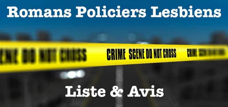 Romans Policiers Lesbiens - Liste & Avis