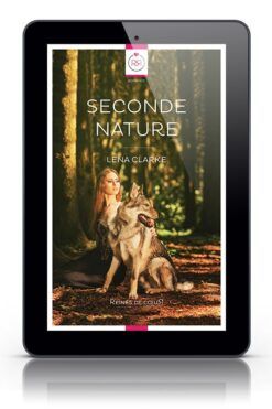 Seconde Nature Lena Clarke Ebook