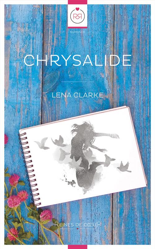 meilleurs livres lesbiens 2020 Chrysalide de Lena Clarke - Roman Lesbien