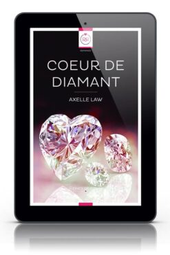 Coeur de Diamant Axelle Law Romance Lesbienne ebook